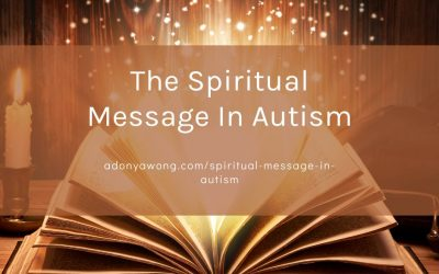 The Spiritual Message In Autism