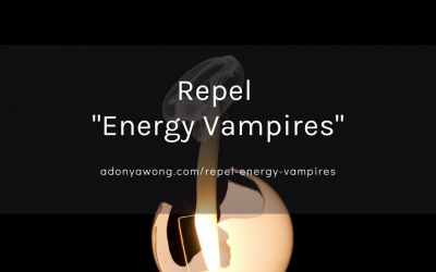 """[How-To] Repel """"Energy Vampires"""""""