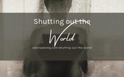 Shutting Out The World