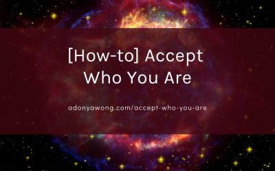 [How-To] Accept Who You Are