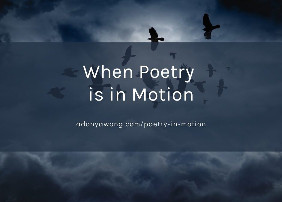 When Poetry is in Motion
