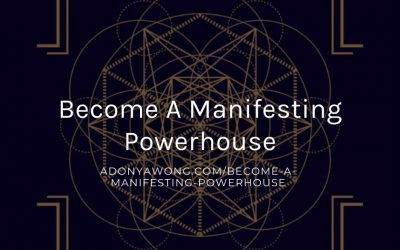 Become A Manifesting Powerhouse